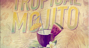 Jueves de Tropical Mojito