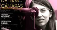 """Ciclo """"Mujeres Detrás de las Cámaras"""""""