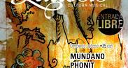 Mundano, Phonit y Tunacka presentan el concierto #35 de Ladosis
