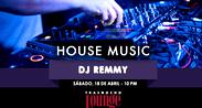 Tripéate el House Music de Dj Remmy