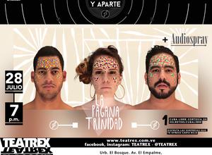 La Pagana Trinidad y Audiospray estarán presentes en la 7ma edición de  Ciclo y Aparte