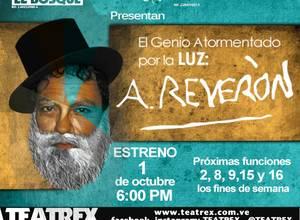 Octubre con Armando Reverón en Teatrex El Bosque