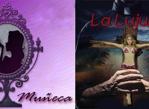 La Lujuria y Soy Muñeca