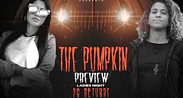"""THE PUMPKIN"" ladies night"
