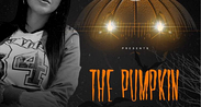 """THE PUMPKIN"" Halloween Night"
