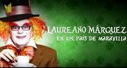 Laureano Marquez - En un Pais de Maravilla