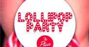 LolliPop Party-The Place
