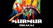 MURMUR Tucacas