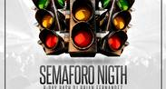 Semáforo night
