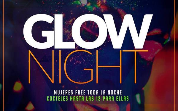 Glow Night  en Maroma Bar