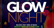 Glow Night  en Maroma Bar