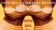 Sardinha & Fernando Nevado en Suka Bar