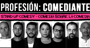 Profesion comediante – stand up comedy