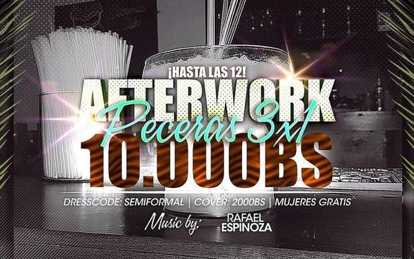 Afterwork 3X1 en Peceras por tan solo 10.000 Bs