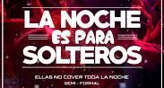 #NocheDeSolteros