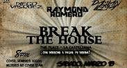 BREAK THE HOUSE