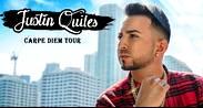 """Justin Quiles """"CARPE DIEM"""" Tour"""