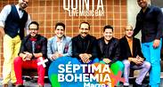 Septima Bohemia en La Quinta Bar