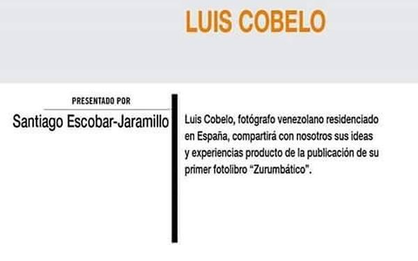 Luis Cobelo conversará sobre su fotolibro 'Zurumbático'
