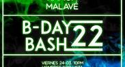 B-DAY BASH 22