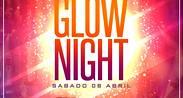 #GlowNight
