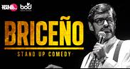 BRICEÑO STAND UP COMEDY -  CC BOD