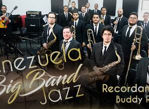 "VENEZUELA BIG BAND JAZZ – ""RECORDANDO A BUDDY RICH"""
