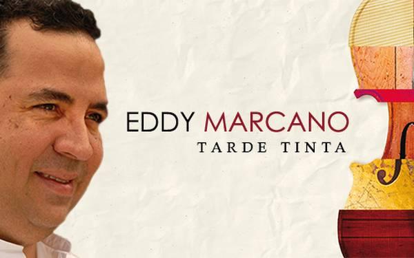 EDDY MARCANO- TARDE TINTA