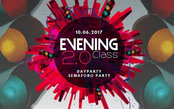THE EVENING CLASS 2.0  SEMAFORO PARTY