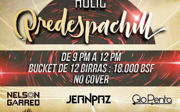 #PredespaChill  - Holic