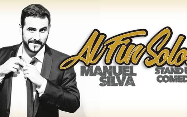 Locutor y humorista  MANUEL SILVA- AL FIN SOLOS