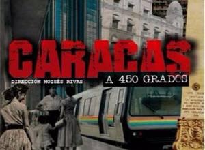 CARACAS A 450 GRADOS