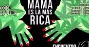 LA YERBA DE MI MAMÁ ES LA MÁS RICA