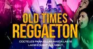 Old times reggaeton