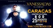 VANESSA SENIOR- VANESSADAS, EL COMIENZO- CC BOD