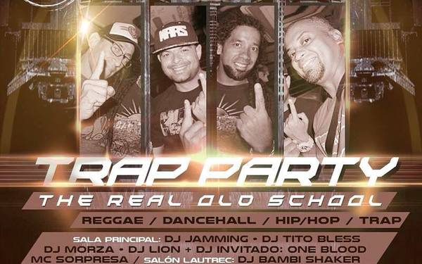 JAMMING PARTY & THE REAL OLD SCHOOL traen la #TrapParty.