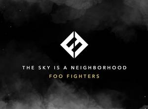 "Escucha lo nuevo de Foo Fighters: ""The Sky Is a Neighborhood"""