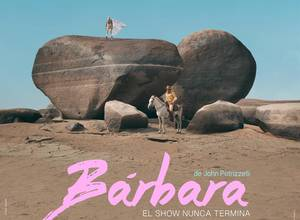 Bárbara de John Petrizzelli estrena tráiler y afiche oficial