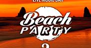BEACHPARTY  - La Quinta Bar