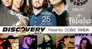 DOBLE TANDA de bandas en vivo - Discovery Bar
