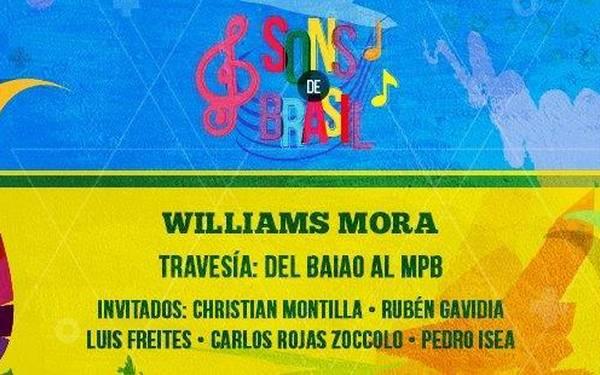 SONS DE BRASIL- TRAVESÍA: DEL BAIAO AL MPB WILLIAMS MORA