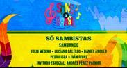 SONS DE BRASIL- SAMBANDO: SÓ SAMBISTAS