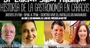 31º Edición de Sabor Hatillano contará la Historia de la Gastronomía en Caracas