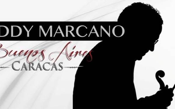 EDDY MARCANO – BUENOS AIRES CARACAS