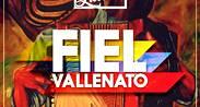 Fiel Vallenato - Miércoles Latino