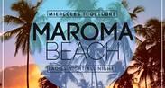 MIÉRCOLES DE MAROMA BEACH