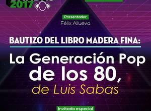 LA GENERACIÓN POP DE LOS 80, DE LUIS SABAS