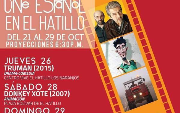 FESTIVAL DE CINE ESPAÑOL - EL HATILLO