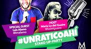 #UNRATICOAHI - STAND UP PARTY