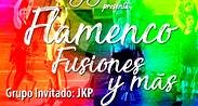 FLAMENCO, FUSIONES Y MÁS - TEATREX EL BOSQUE